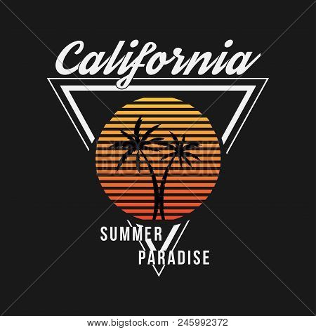 California Typography For T-shirt. Summer Design. T-shirt Graphic With Tropic Palms. Vector