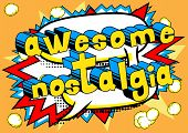 Awesome Nostalgia - Comic book style word on abstract background. poster