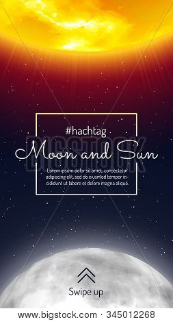 Moon And Sun Mobile Design With Swipe Up Button. Galaxy Discovery And Exploration. Realistic Planeta