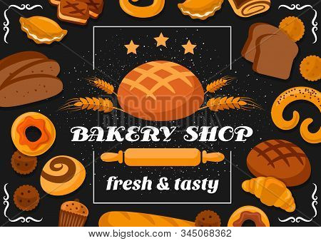 Bakery Shop Bread, Pastry Cakes And Patisserie Desserts Cookies. Vector Bakery Premium Quality Stars