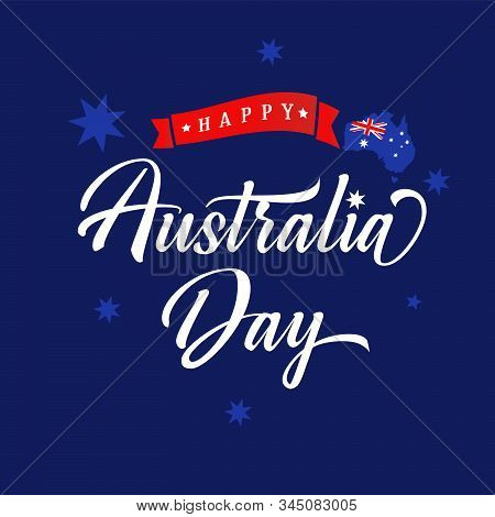 Happy Australia Day Lettering Blue Banner. Australian Map With Flag, Calligraphy And Red Ribbon On B