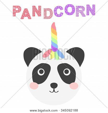 Pandacorn. Cute Panda With A Unicorn Horn In The Color Of The Rainbow. Illustration In The Scandinav