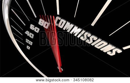 Commissions Sales Portion Profit Incentives Speedometer Word 3d Illustration