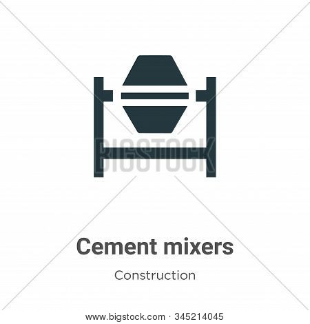 Cement mixers icon isolated on white background from construction collection. Cement mixers icon tre