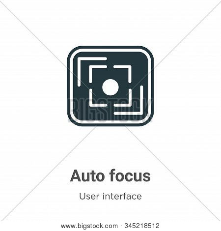 Auto Focus Vector Icon On White Background. Flat Vector Auto Focus Icon Symbol Sign From Modern User