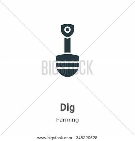 Dig icon isolated on white background from gardening collection. Dig icon trendy and modern Dig symb
