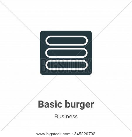 Basic burger icon isolated on white background from business collection. Basic burger icon trendy an