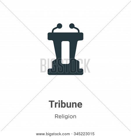 Tribune Vector Icon On White Background. Flat Vector Tribune Icon Symbol Sign From Modern Religion C