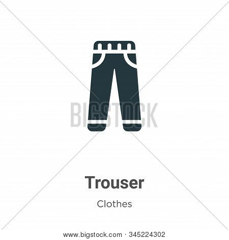 Trouser icon isolated on white background from clothes collection. Trouser icon trendy and modern Tr