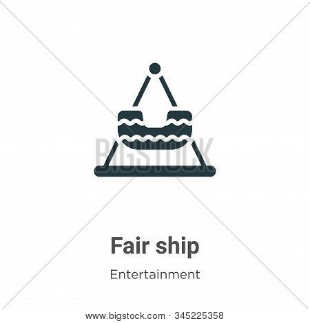 Fair ship icon isolated on white background from entertainment collection. Fair ship icon trendy and
