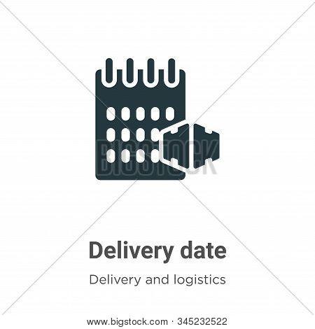 Delivery date icon isolated on white background from delivery and logistics collection. Delivery dat