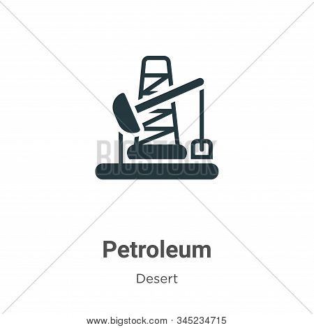Petroleum icon isolated on white background from desert collection. Petroleum icon trendy and modern