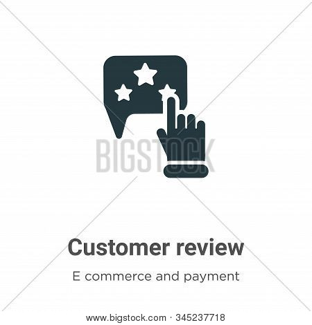 Customer review icon isolated on white background from e commerce and payment collection. Customer r