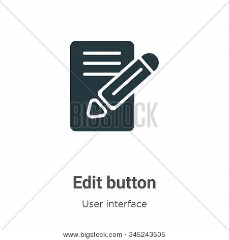 Edit button icon isolated on white background from user interface collection. Edit button icon trend