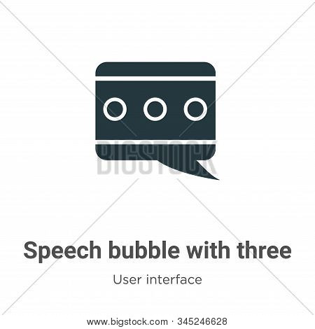 Speech bubble with three dots inside vector icon isolated on white background from modern user inter