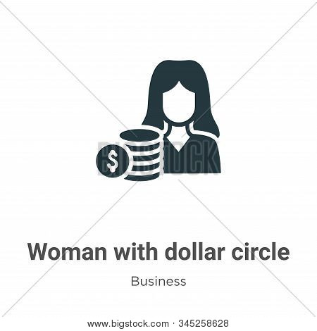 Woman with dollar circle icon isolated on white background from business collection. Woman with doll