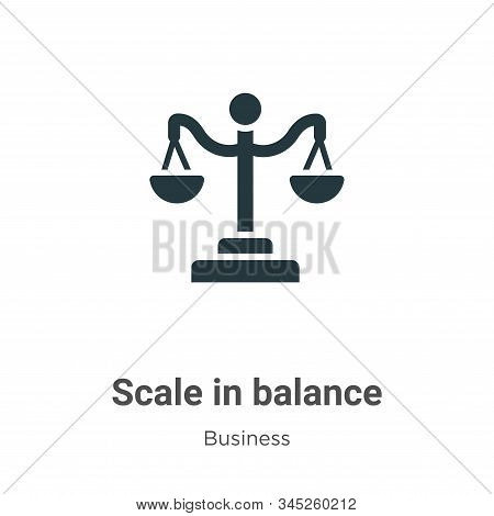 Scale in balance icon isolated on white background from business collection. Scale in balance icon t