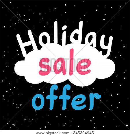 Holiday Sale Discount Offer Text Symbol On Black Hight Snowy Background. Winter Shopping Promotion S