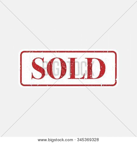 Sold Stamp. Sold Out Grunge Stamp Sign Icon - Editable Vector Illustration On Isolated White Backgro
