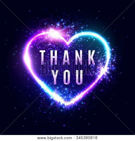 Neon Light Thank You Sign On Dark Blue Background. Realistic Glowing 3d Letters In Heart Shape Elect