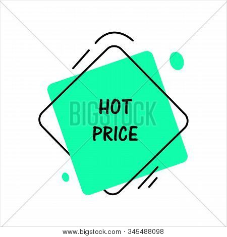 Hot Price. Flat Vector Geometrical Vintage Warm Color Banner. Texting Box Promotion Concept. Vector