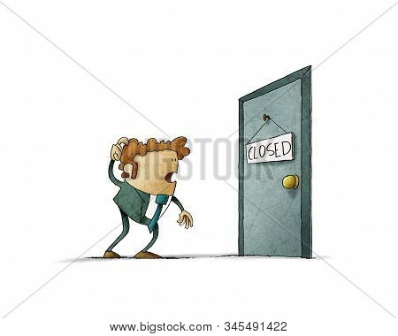 Shocked Man Looking At A Door Where There Is A Sign That Says Closed. Isolated