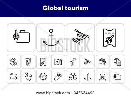 Global Tourism Line Icon Set. Trip, Voyage, Getaway. Adventure Concept. Can Be Used For Topics Like
