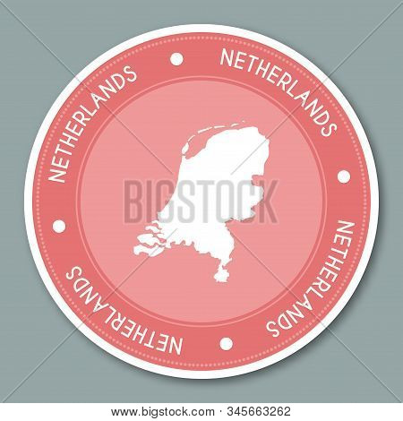 Netherlands Label Flat Sticker Design. Patriotic Country Map Round Lable. Country Sticker Vector Ill