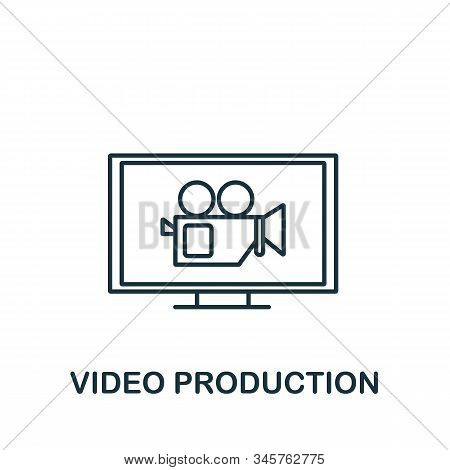 Video Production Icon. Simple Line Element Video Production Symbol For Templates, Web Design And Inf