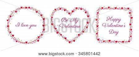 Valentine Line Frame Heart, Round And Square Shape With Heart And Confetty Sign. I Love You, Be My V