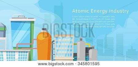 Atomic Energy Industry With Low Poly Nuclear Power Station, Reactors, Power Lines And Nuclear Energy