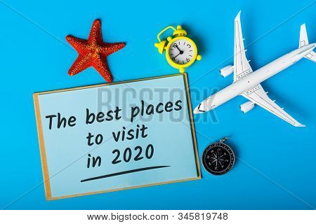 The Best Places To Visit In 2020. Travel The World Concept, Choice Of Leisure, Destinations And Worl