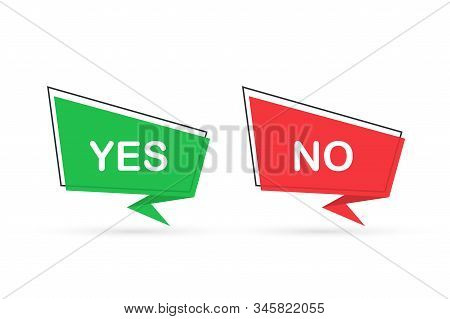 Yes No Word Text On Talk Shape. Vector Stock Illustration Yes No In Speech Bubble On White Backgroun