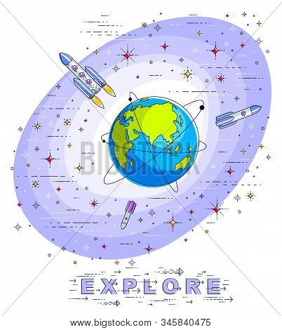 Small Earth In Endless Space Surrounded By Asteroids, Rockets, Meteors, Stars And Other Elements. Co