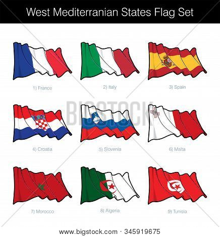West Mediterranean States Waving Flag Set. The Set Includes The Flags Of France, Italy, Spain, Croat
