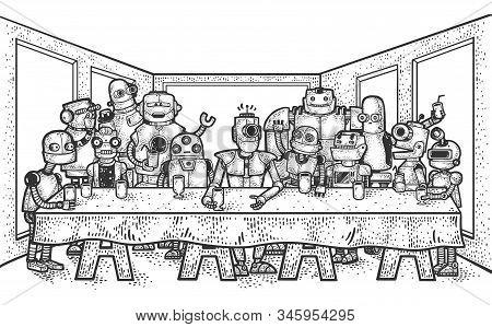 The Last Supper Of Robots Sketch Engraving Vector Illustration. Leonardo Da Vinci Painting Parody. T