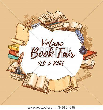 Bookstore Poster, Vintage Books Fair And Rare Literature Festival. Vector Retro Sketch Book Store Ed