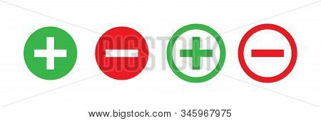 Plus And Minus Vector Isolated Green And Red Icon. Vector Illustration. Plus Icon Simple Add Sign Ve