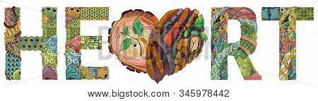 Word Heart Heart Tied With Tree Bark Texture And Young Shoots. Vector Zentangle Object For Decoratio
