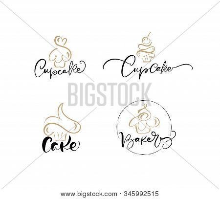 Set Of Four Illustrations Of Cake Vector Calligraphic Text With Logo. Sweet Cupcake With Cream, Vint