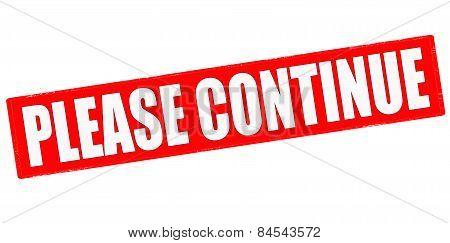 Please Continue