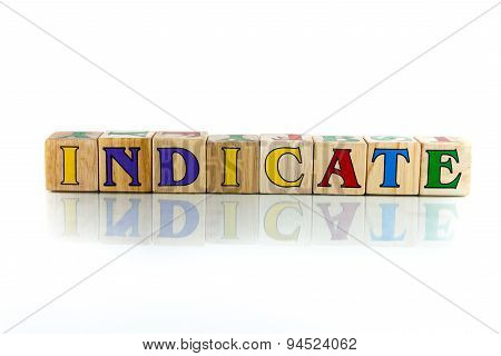 Indicate