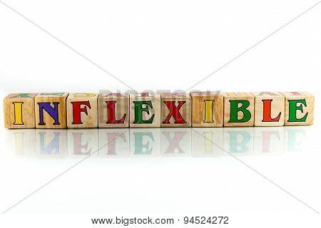 Inflexible