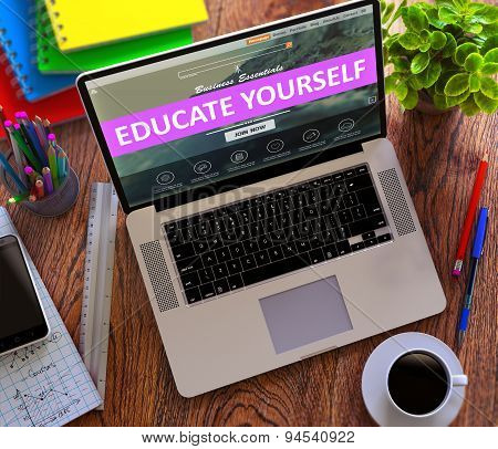 Educate Yourself Concept on Modern Laptop Screen.