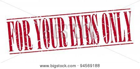 For Your Eyes Only Red Grunge Vintage Stamp Isolated On White Background