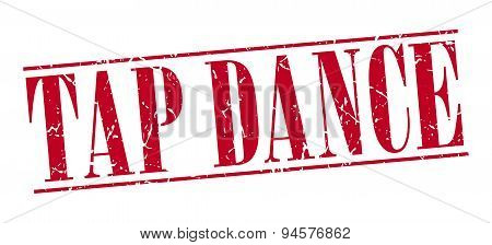 Tap Dance Red Grunge Vintage Stamp Isolated On White Background