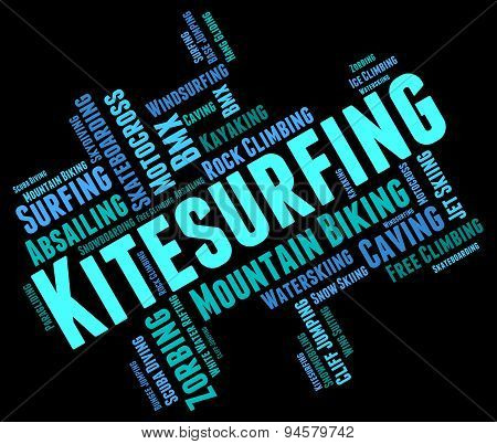 Kitesurfing Word Shows Text Words And Kitesurfer