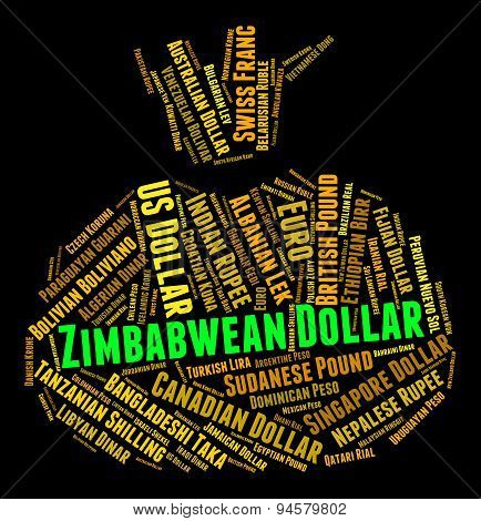 Zimbabwean Dollar Shows Worldwide Trading And Banknotes