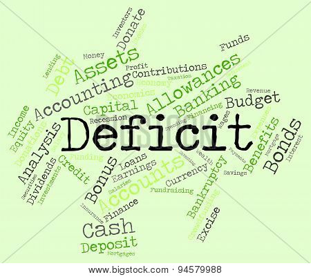 Deficit Word Indicates Financial Obligation And Debt