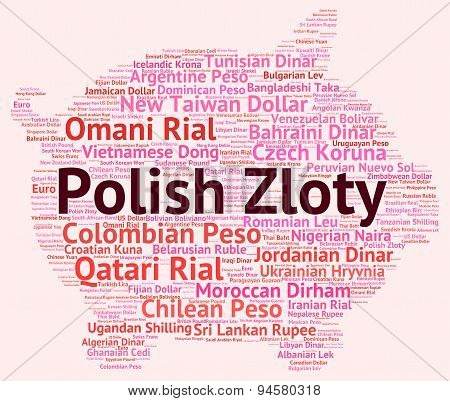 Polish Zloty Represents Exchange Rate And Coinage
